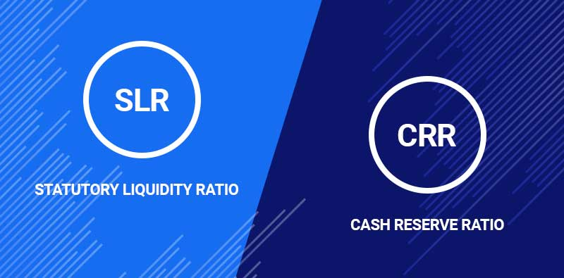 What is SLR & CRR